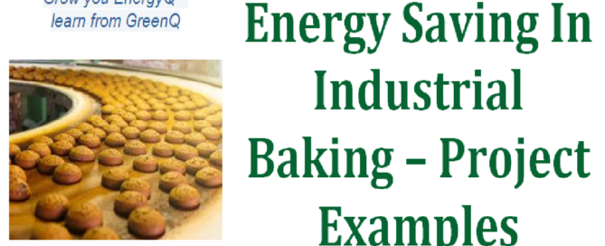 Examples of energy saving project results in industrial baking