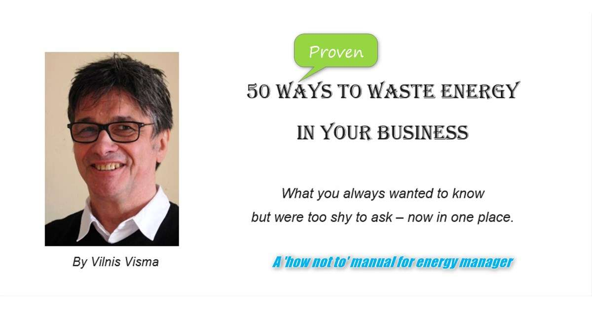 Introduction of '50 ways to waste energy' by Vilnis Visma